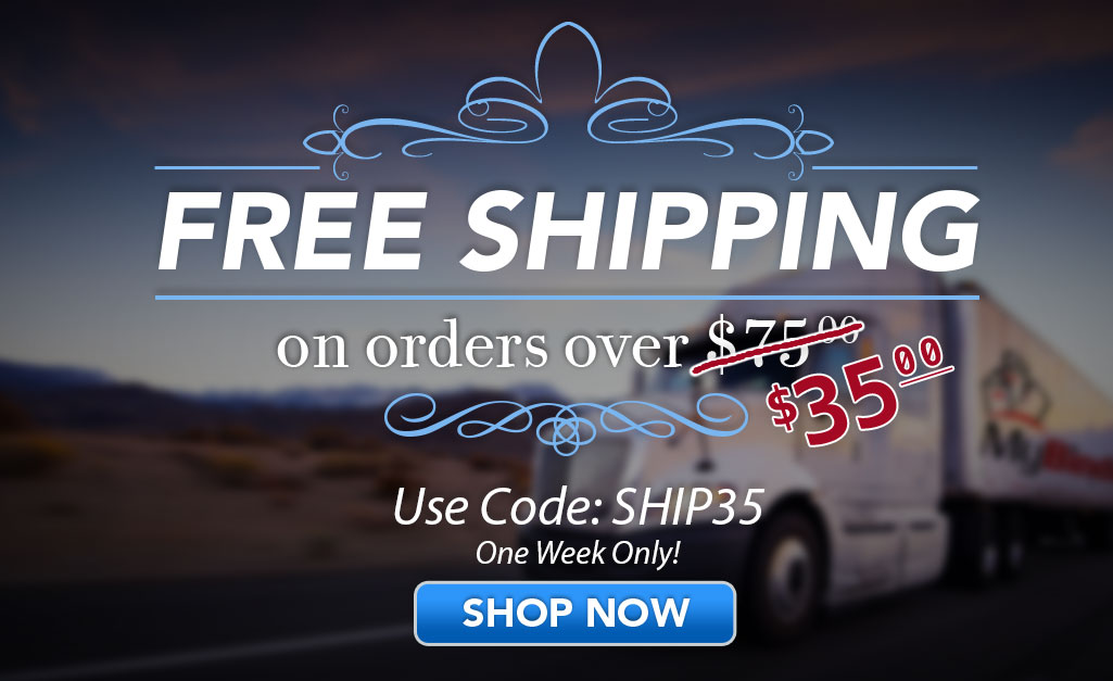 Free Shipping on Orders over $35.
