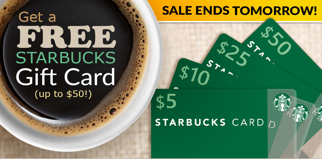 Up to $50 FREE Starbucks Gift Card