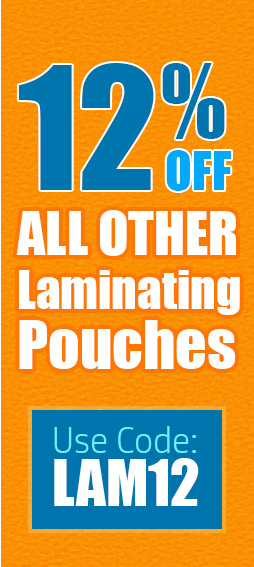 12% OFF all other laminating pouches