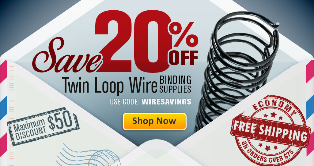 Stock-Up and Save 20% on Twin Loop Wire Binding