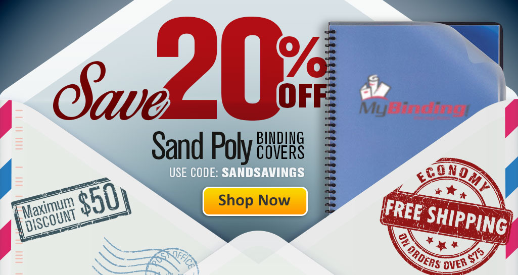 Stock-Up and Save 20% on Sand Poly Binding Covers!