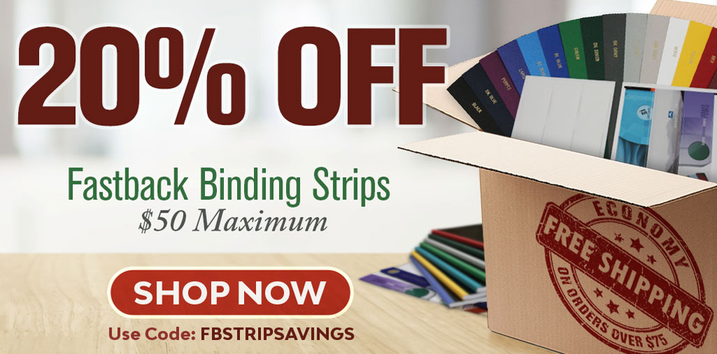 Stock-Up and Save 20% on Fastback Binding Strips